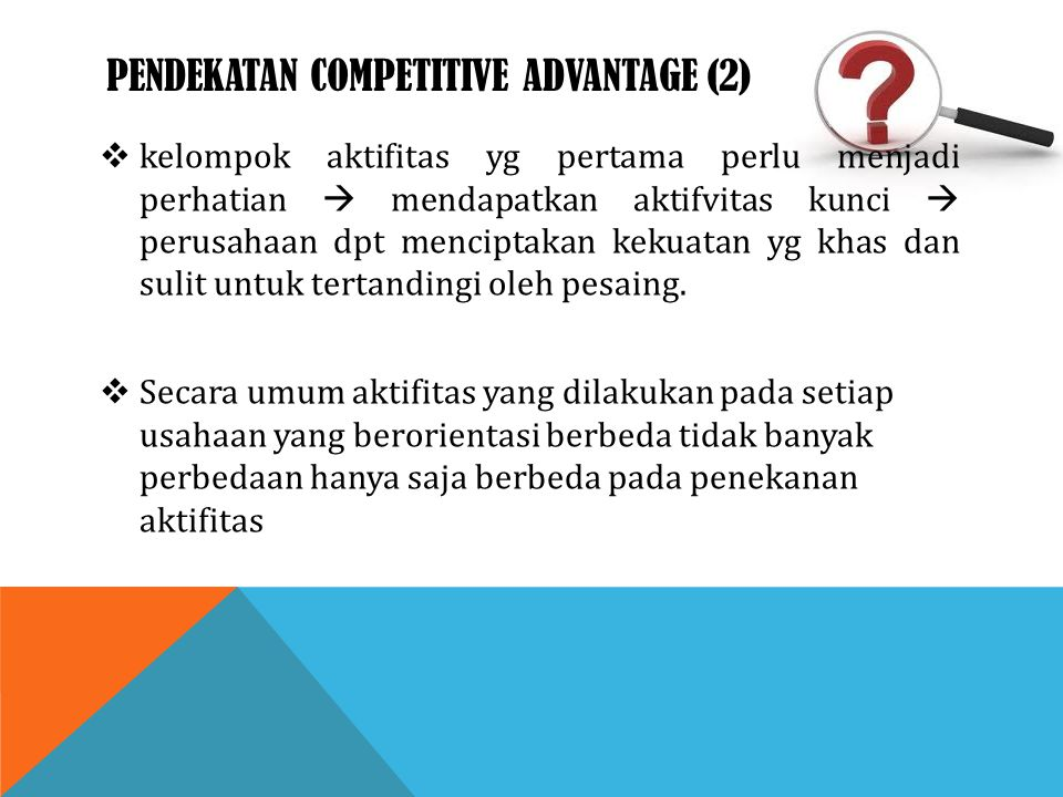 Pendekatan competitive advantage (2)