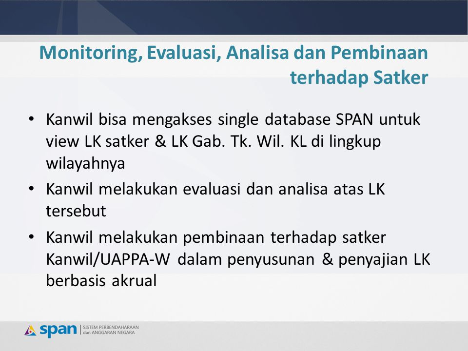 Monitoring, Evaluasi, Analisa dan Pembinaan terhadap Satker