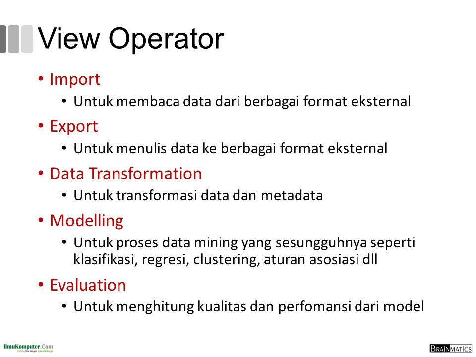 View Operator Import Export Data Transformation Modelling Evaluation
