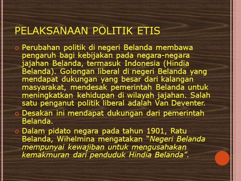 PELAKSANAAN POLITIK ETIS