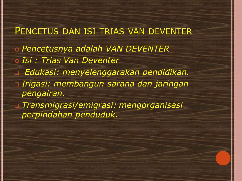 Pencetus dan isi trias van deventer