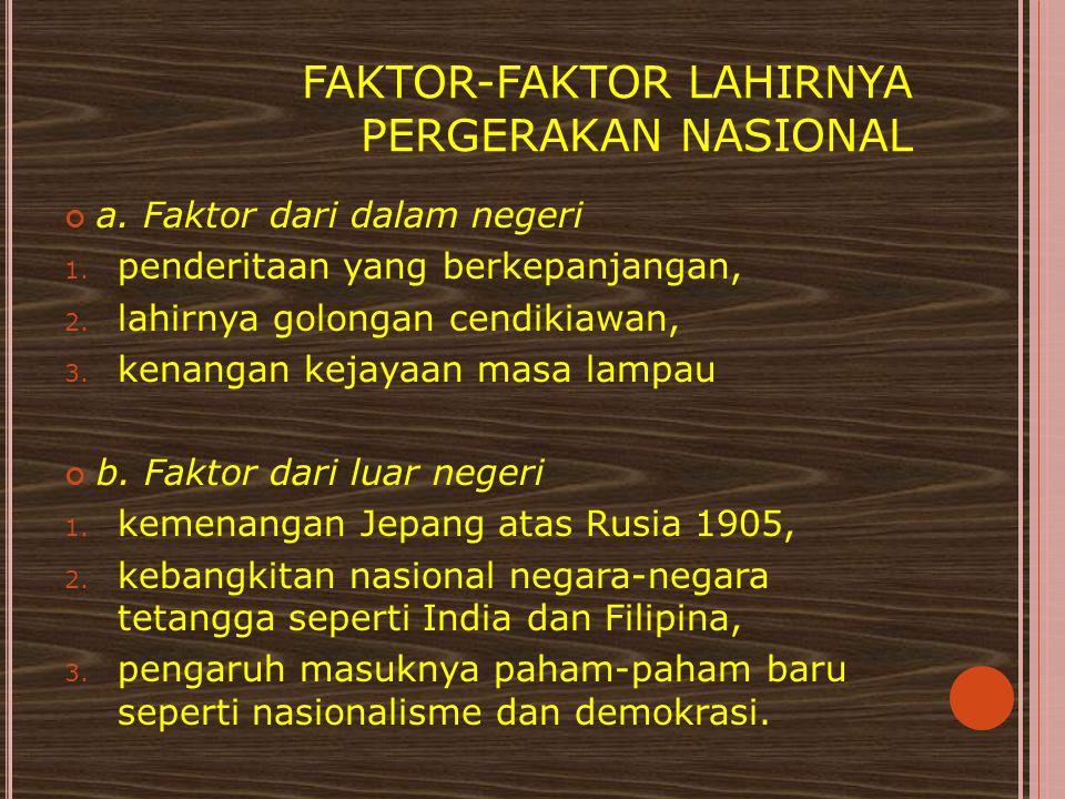 FAKTOR-FAKTOR LAHIRNYA PERGERAKAN NASIONAL