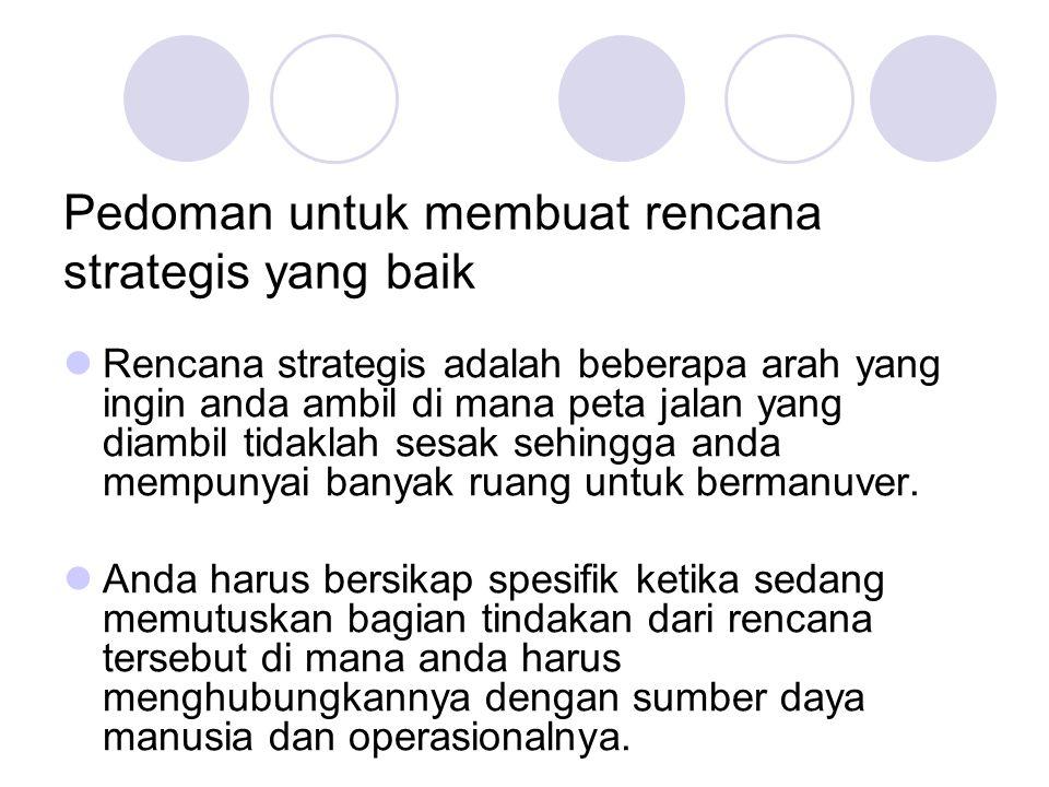 Pedoman untuk membuat rencana strategis yang baik