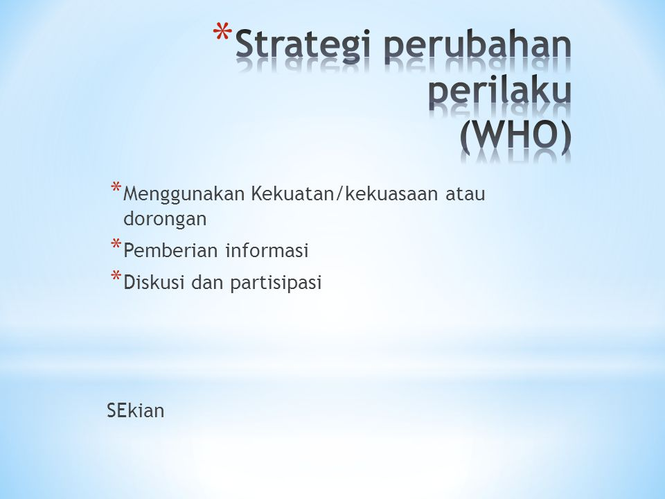 Strategi perubahan perilaku (WHO)