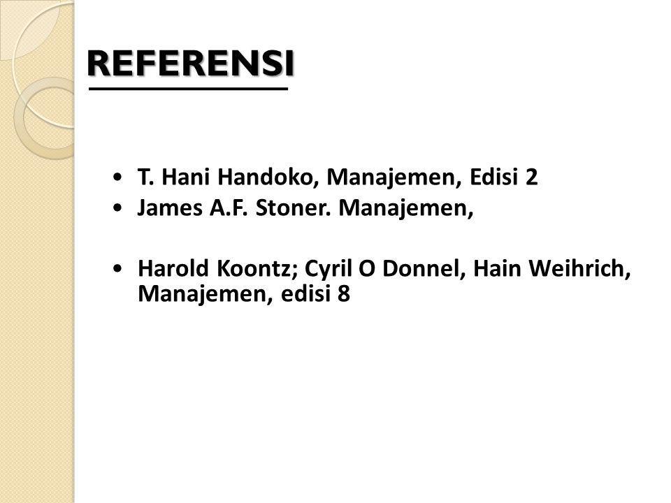 REFERENSI T. Hani Handoko, Manajemen, Edisi 2