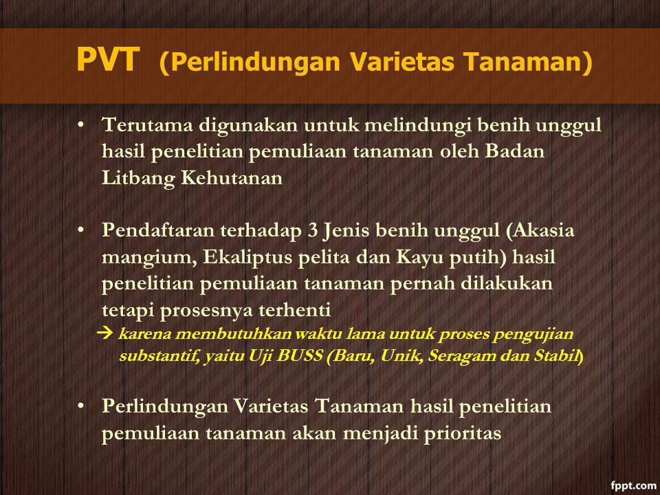 PVT (Perlindungan Varietas Tanaman)