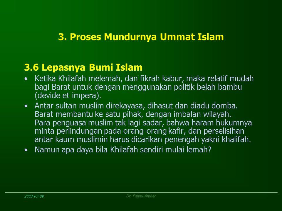 3. Proses Mundurnya Ummat Islam