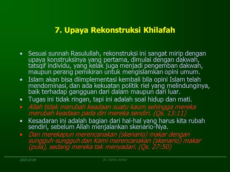 7. Upaya Rekonstruksi Khilafah