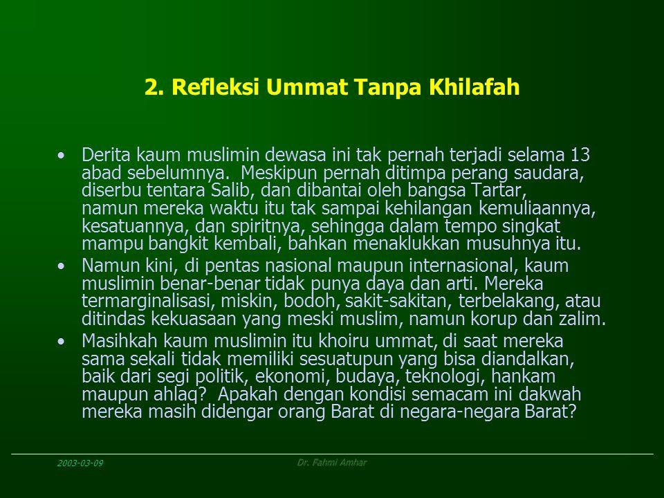 2. Refleksi Ummat Tanpa Khilafah