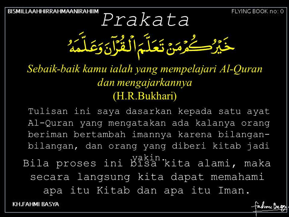 Sebaik-baik kamu ialah yang mempelajari Al-Quran