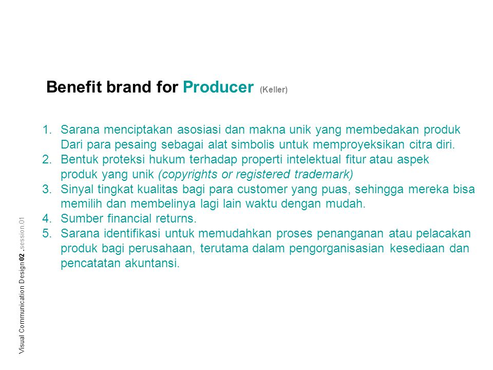 Benefit brand for Producer (Keller)
