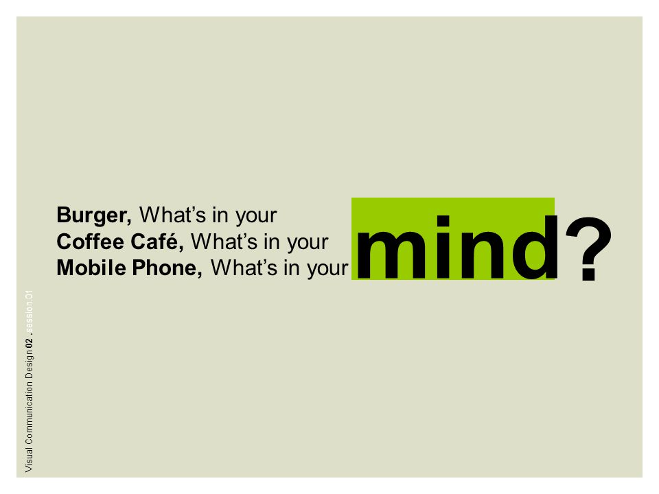 mind Burger, What's in your Coffee Café, What's in your