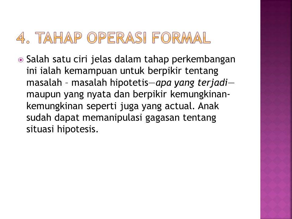 4. Tahap Operasi Formal