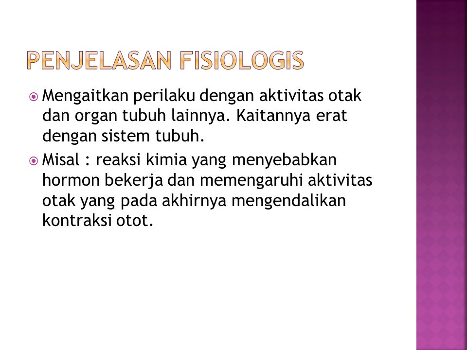 Penjelasan Fisiologis