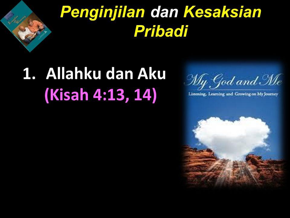 Allahku dan Aku (Kisah 4:13, 14)