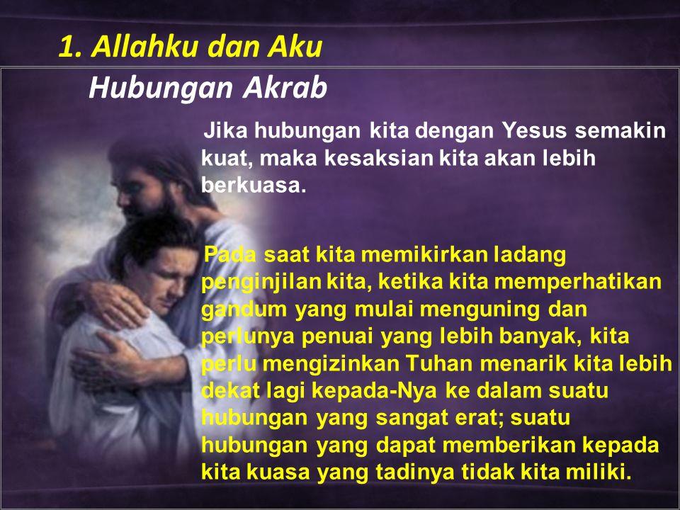 1. Allahku dan Aku Hubungan Akrab