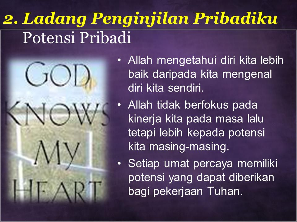 2. Ladang Penginjilan Pribadiku Potensi Pribadi