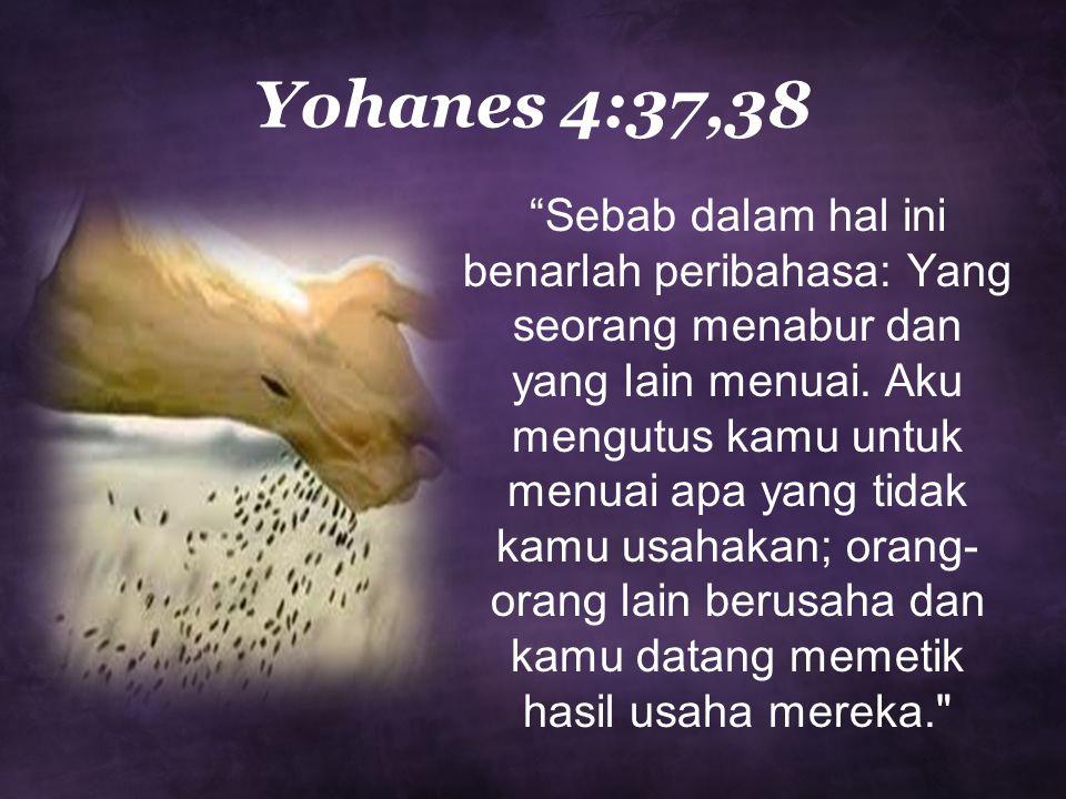 Yohanes 4:37,38
