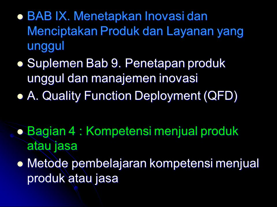 BAB IX. Menetapkan Inovasi dan Menciptakan Produk dan Layanan yang unggul