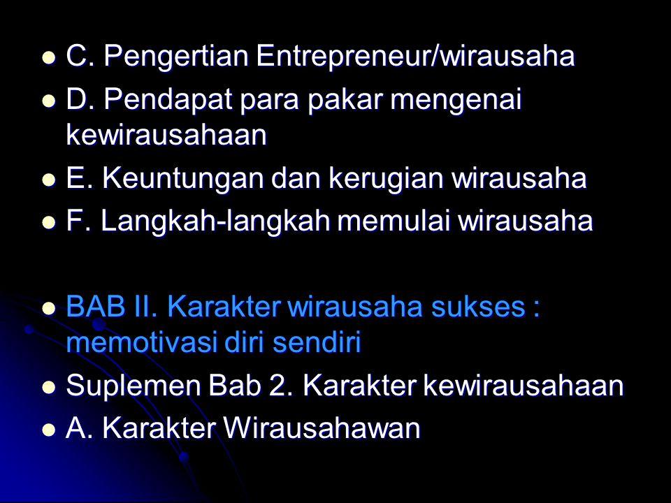 C. Pengertian Entrepreneur/wirausaha