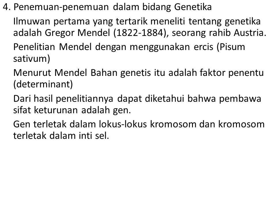 4. Penemuan-penemuan dalam bidang Genetika
