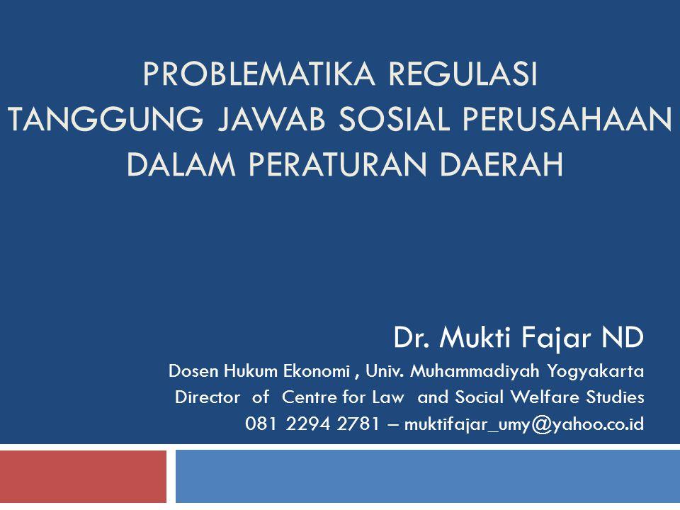Problematika REGULASI TANGGUNG JAWAB SOSIAL PERUSAHAAN dalam PEraturan Daerah