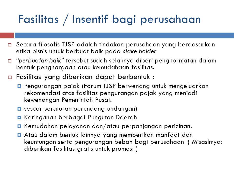 Fasilitas / Insentif bagi perusahaan