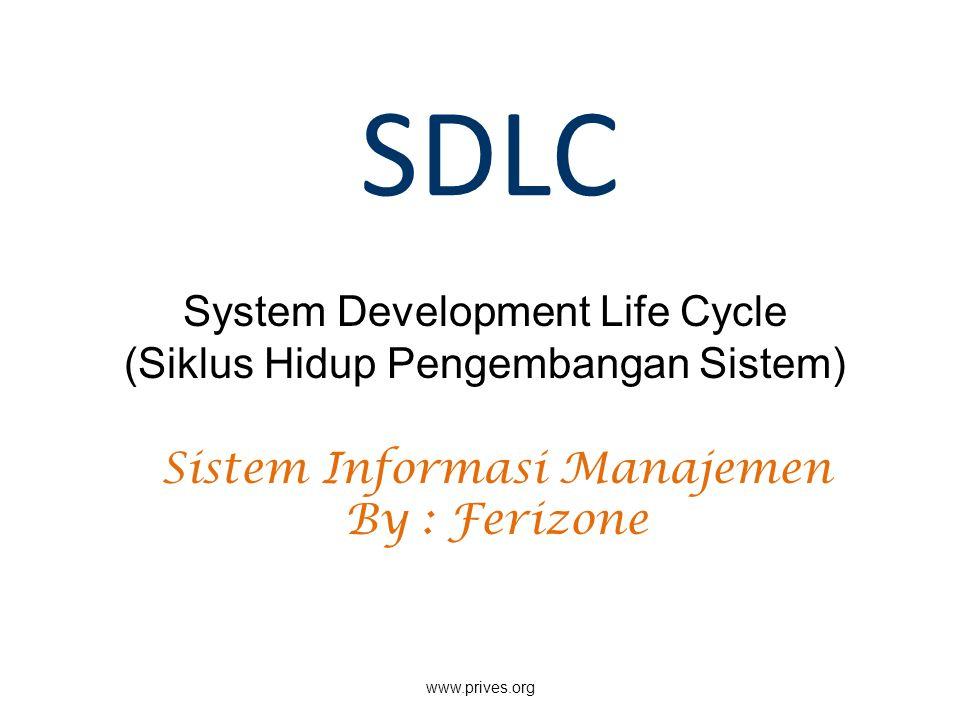SDLC System Development Life Cycle (Siklus Hidup Pengembangan Sistem)