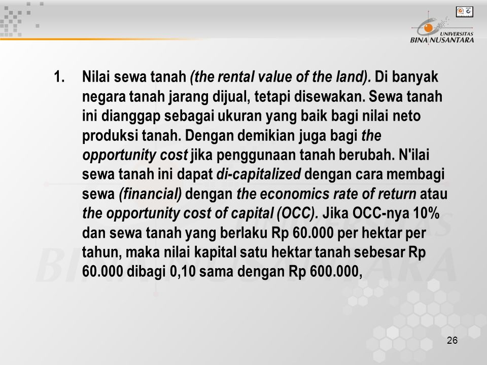 Nilai sewa tanah (the rental value of the land)