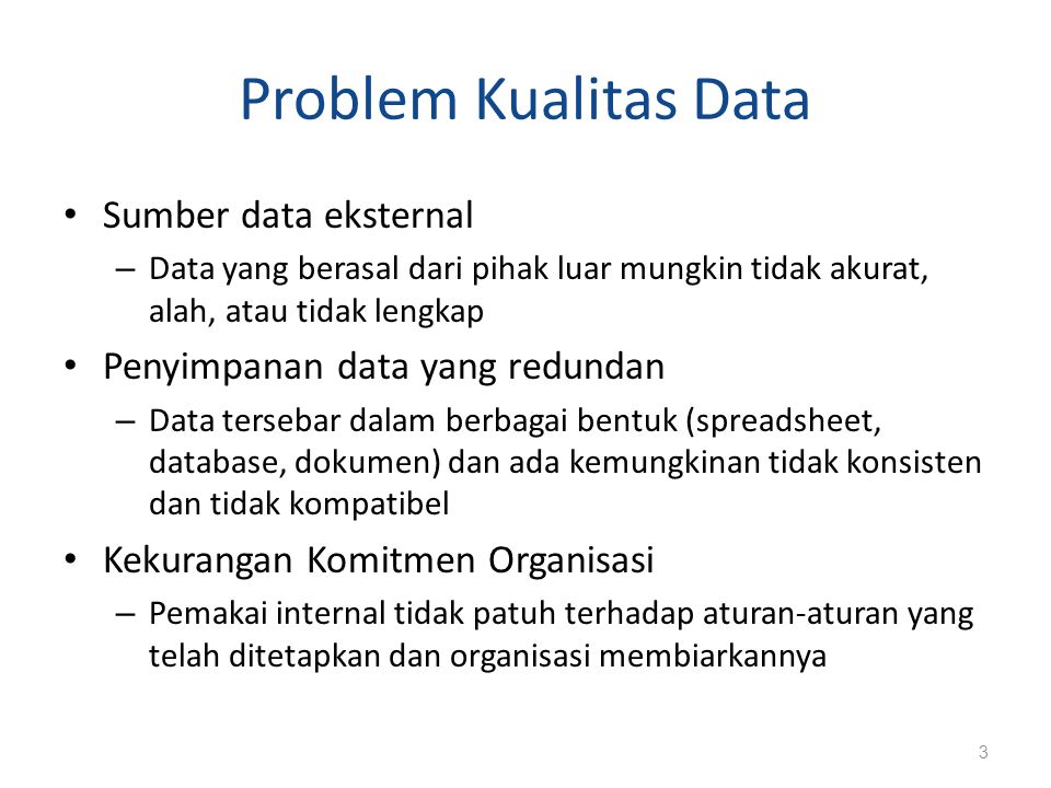 Problem Kualitas Data Sumber data eksternal