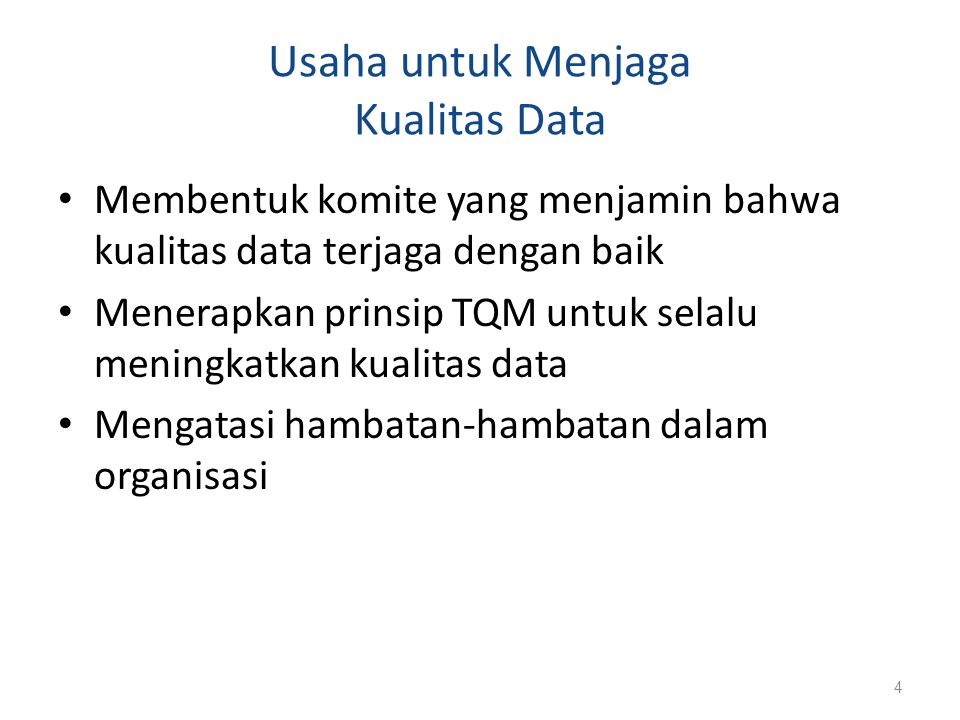 Usaha untuk Menjaga Kualitas Data
