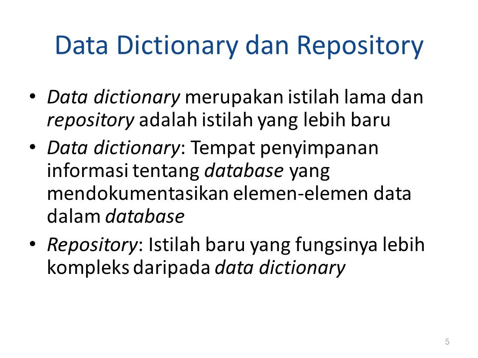 Data Dictionary dan Repository
