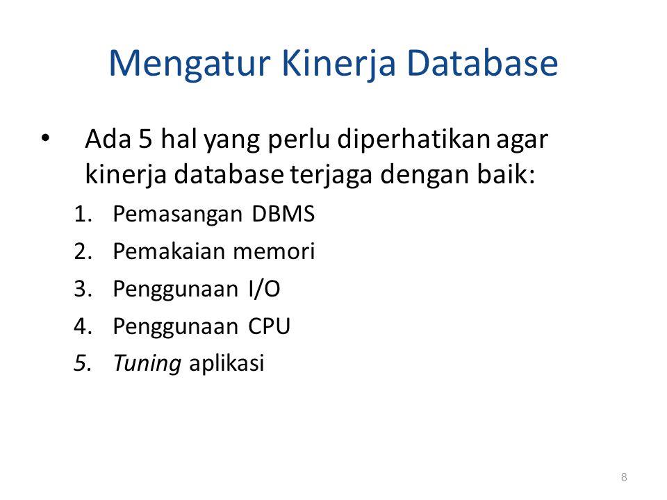 Mengatur Kinerja Database
