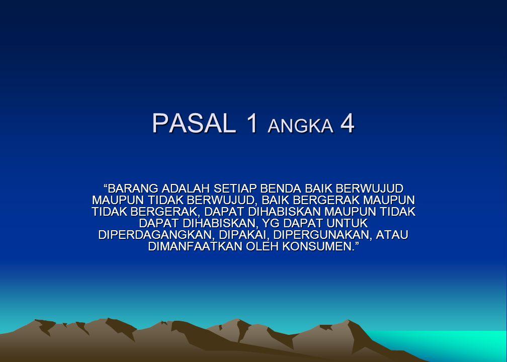 PASAL 1 ANGKA 4