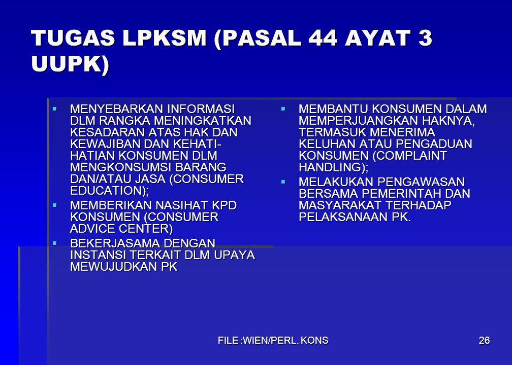 TUGAS LPKSM (PASAL 44 AYAT 3 UUPK)