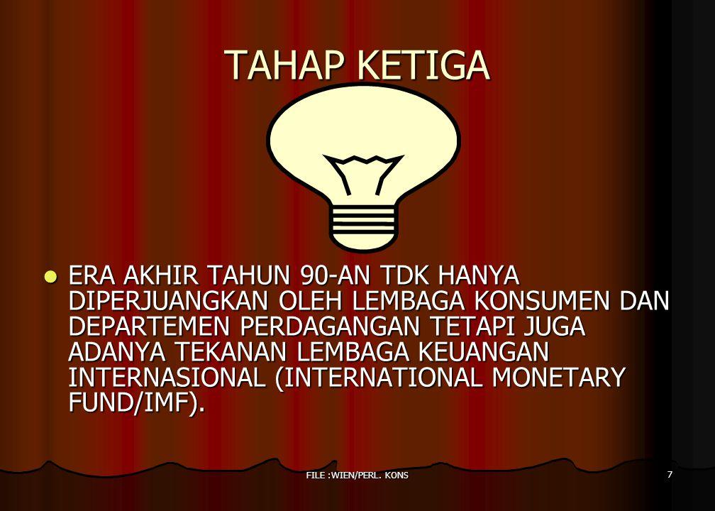 TAHAP KETIGA