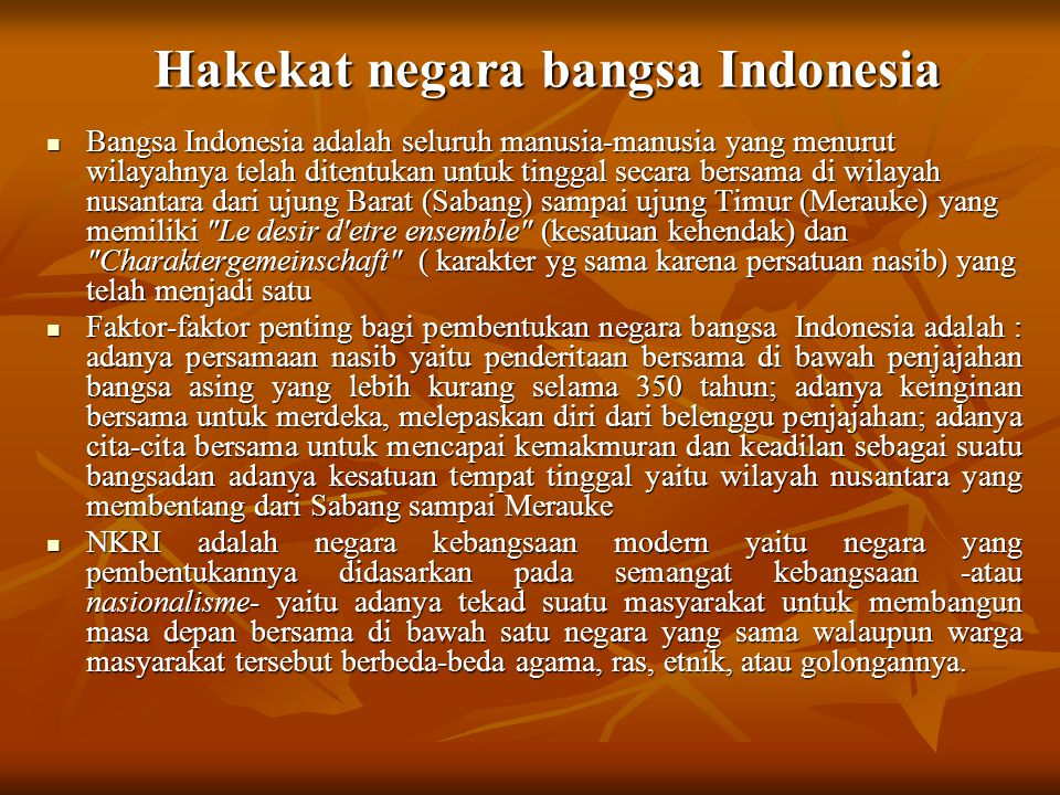 Hakekat negara bangsa Indonesia