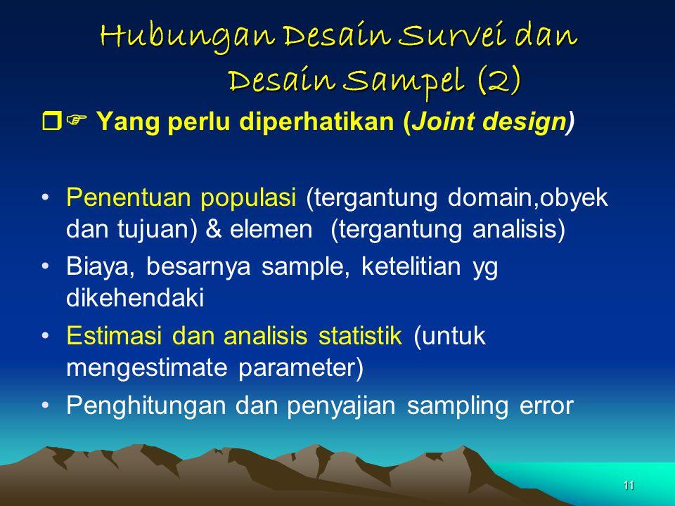 Hubungan Desain Survei dan Desain Sampel (2)