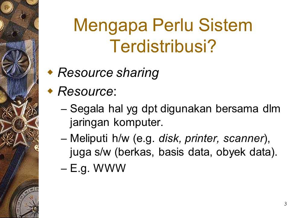 Mengapa Perlu Sistem Terdistribusi