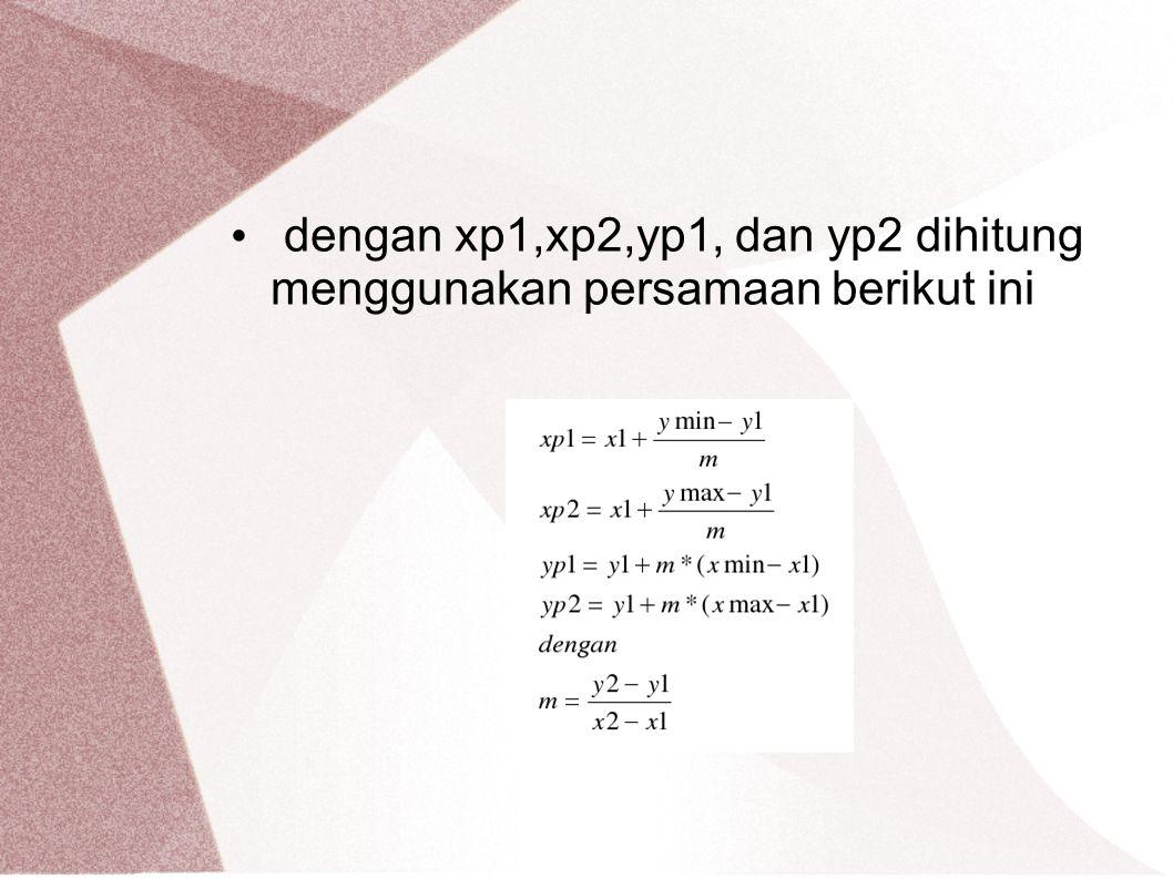 dengan xp1,xp2,yp1, dan yp2 dihitung menggunakan persamaan berikut ini