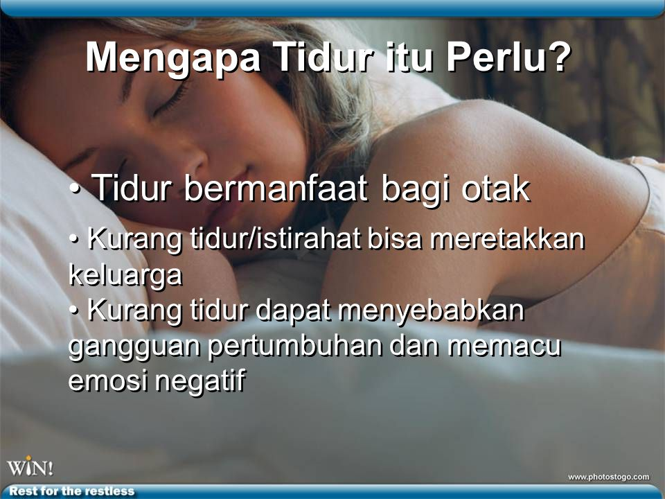 Mengapa Tidur itu Perlu
