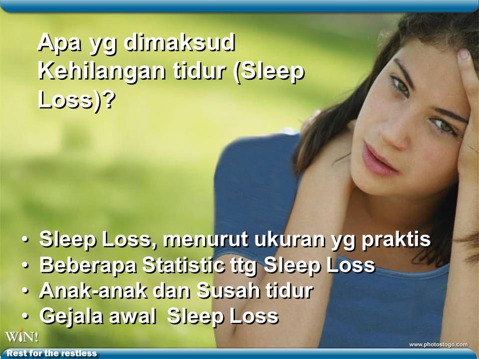 Kehilangan tidur (Sleep Loss)