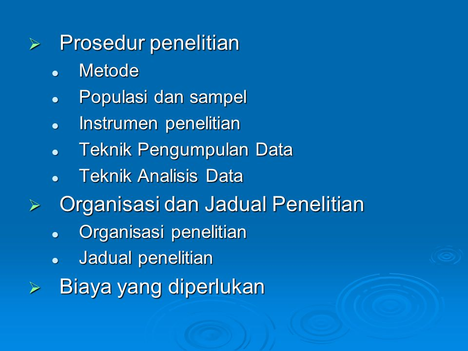 Organisasi dan Jadual Penelitian