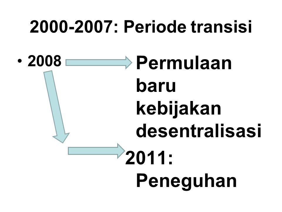 Permulaan baru kebijakan desentralisasi