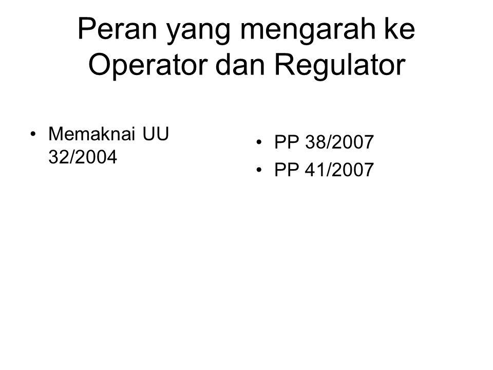 Peran yang mengarah ke Operator dan Regulator