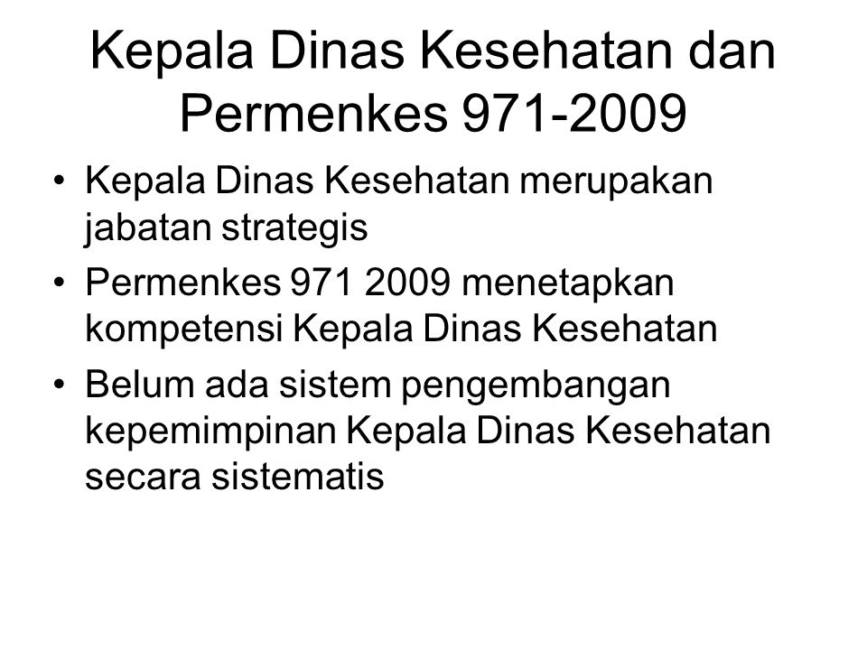 Kepala Dinas Kesehatan dan Permenkes 971-2009