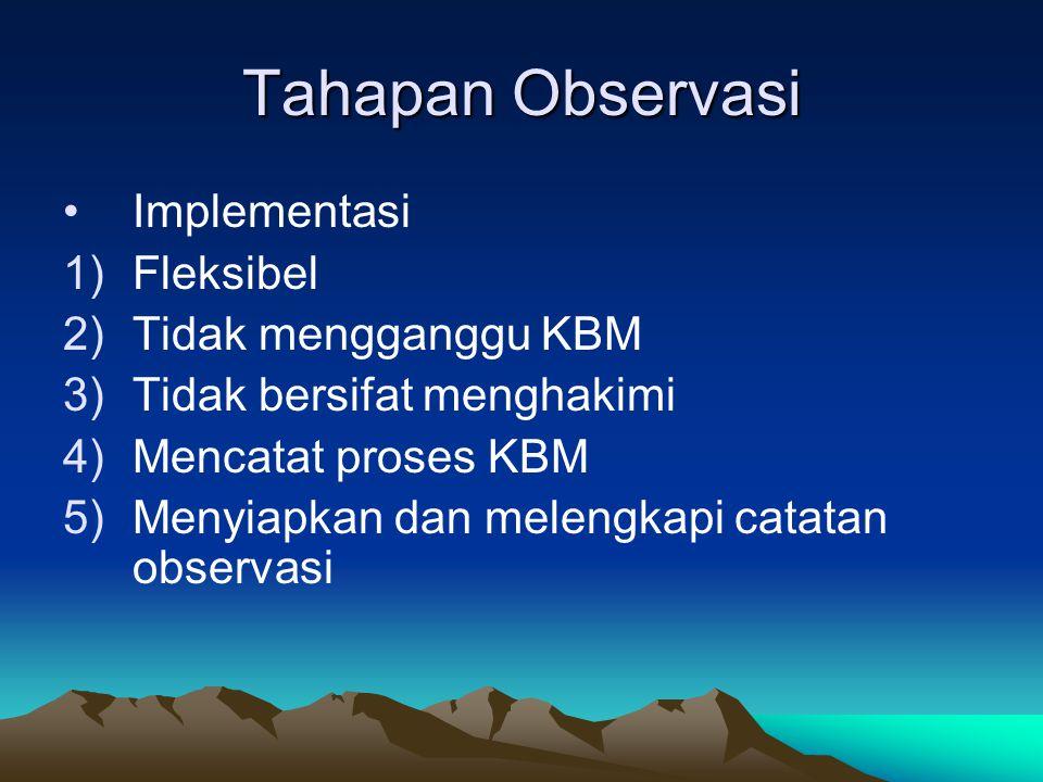 Tahapan Observasi Implementasi Fleksibel Tidak mengganggu KBM