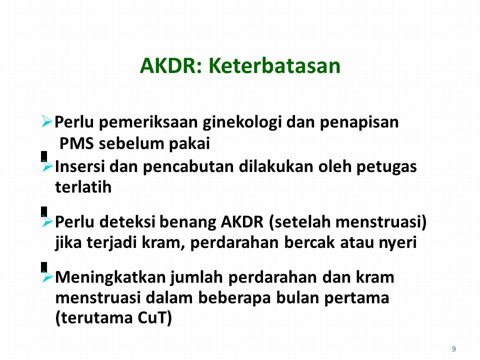 AKDR: Keterbatasan PMS sebelum pakai terlatih