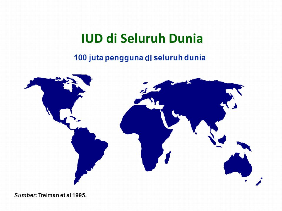 IUD di Seluruh Dunia 100 juta pengguna di seluruh dunia