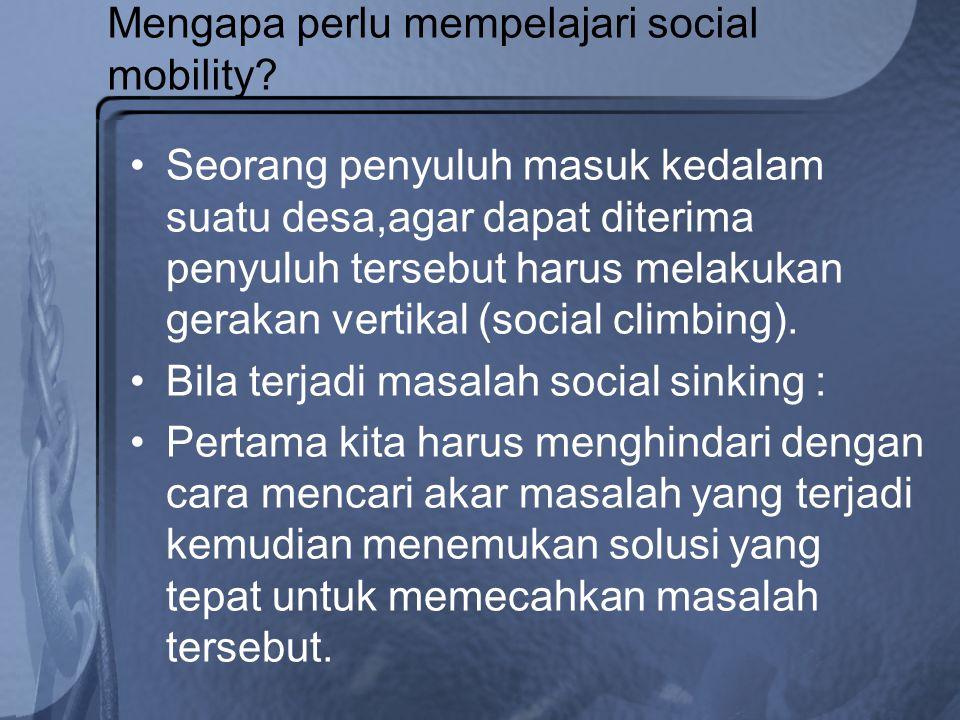 Mengapa perlu mempelajari social mobility
